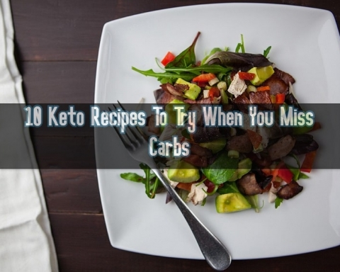10 Keto Recipes To Try When You Miss Carbs