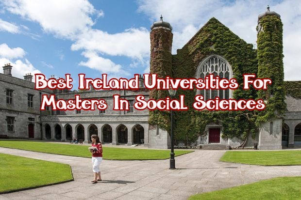 Best Ireland Universities For Social Sciences