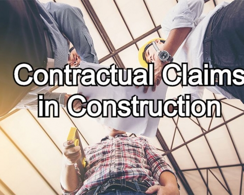 Contractual Claims in Construction