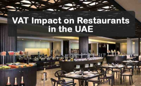 How VAT Implementation Impacts The Restaurants In The UAE
