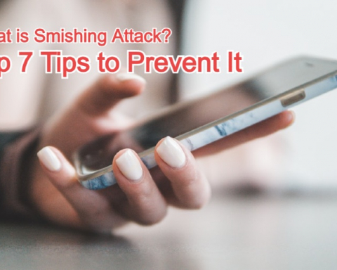 Smishing Attack and Top 7 Tips to Prevent It